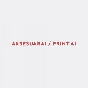 Aksesuarai / Print'ai